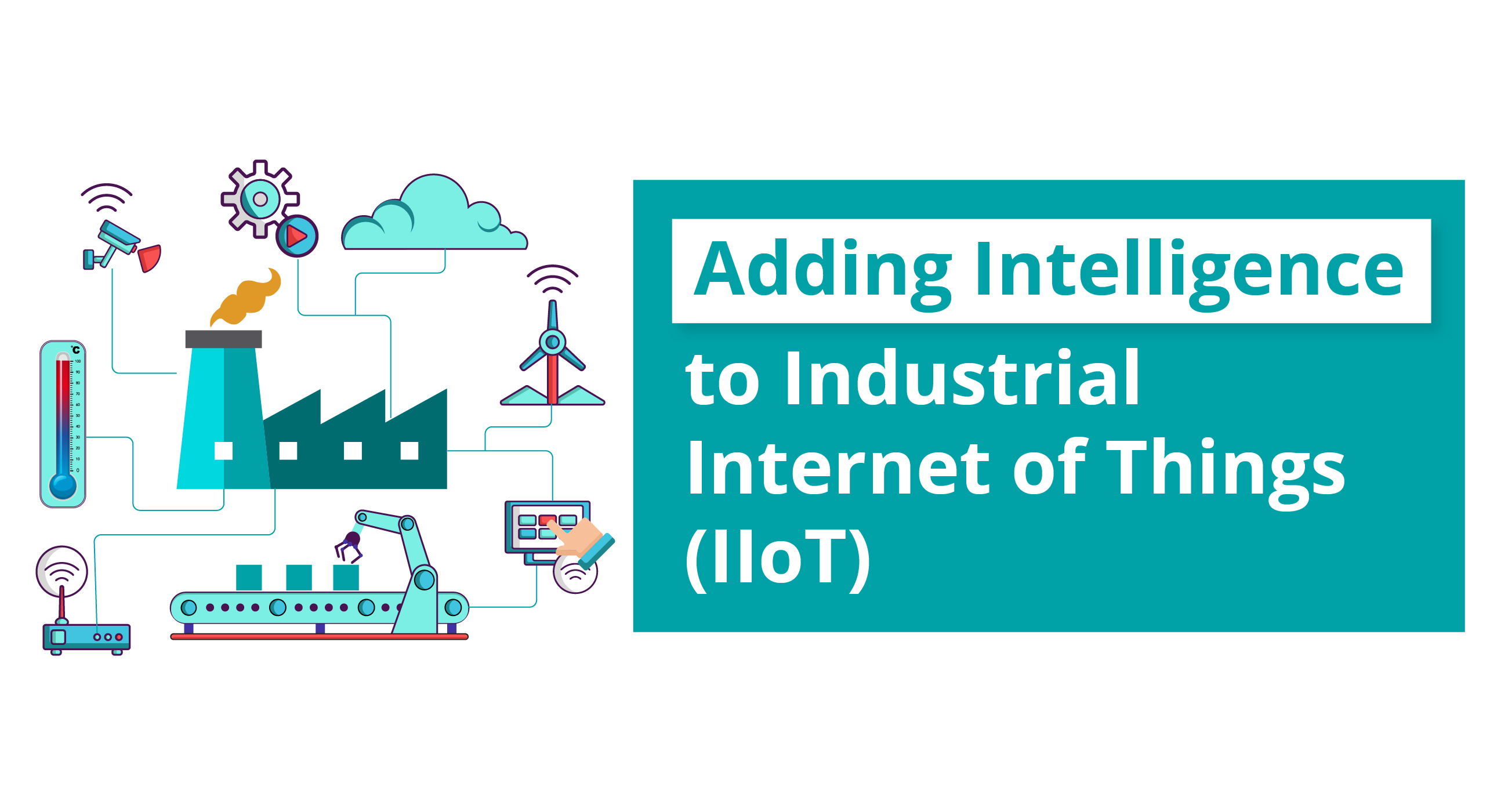 AI and IoT makes decision-making a safe bet for Industrial Sector