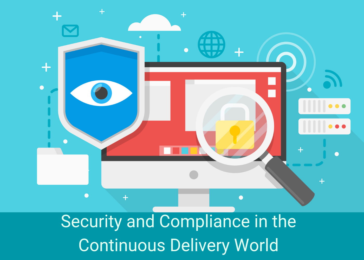 Security and Compliance in the Continuous Delivery World