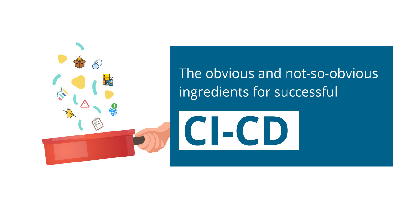 Recipe for Successful CI/CD