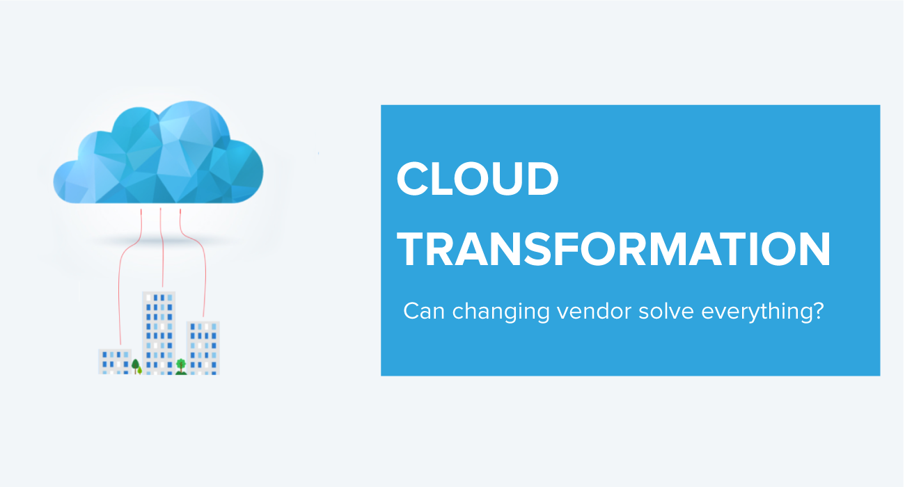 Legacy to Cloud Transformation